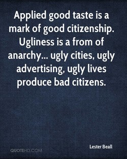 Applied good taste is a 