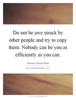 Do not be awe struck by 