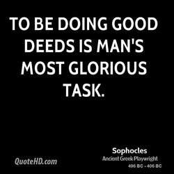 TO BE DOING GOOD 