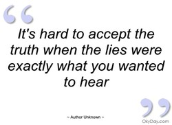 It's hard to accept the 