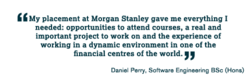 My placement at Morgan Stanley gave me everything I 