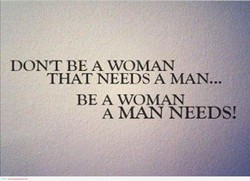 DONT BE A WOMAN 