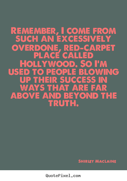 REMEMBER, 1 COME FROM 