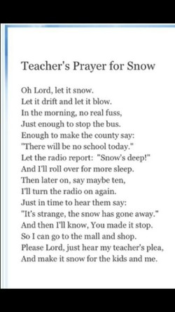 Teacher's Prayer for Snow 