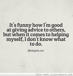 It's funny how I'm good 