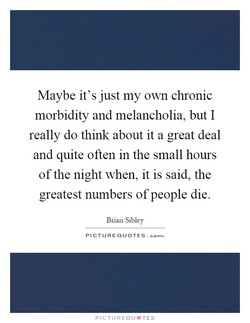 Maybe it's just my own chronic 