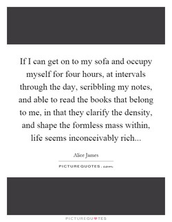 If I can get on to my sofa and occupy 