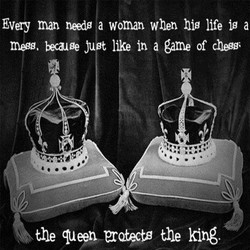 Every man needg a woman when hig life ig a 