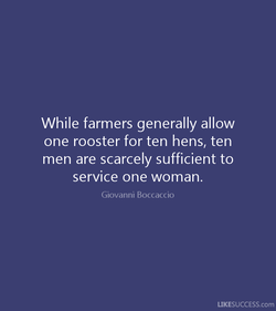 While farmers generally allow 