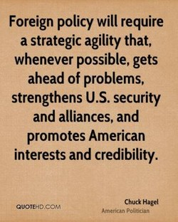 Foreign policy will require 