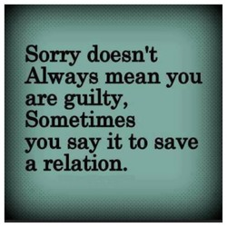 Sorry doesn't 