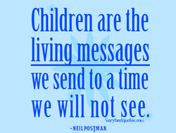Children are the 