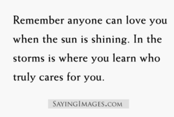 Remember anyone can love you 