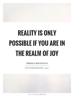REALITY IS ONLY 