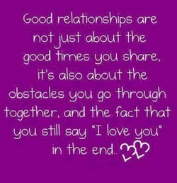 Good relationships are 