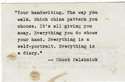 ttYour handwriting. The way you 