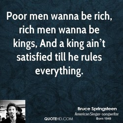 Poor men wanna be rich, 