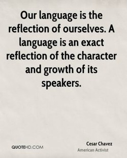 Our language is the 