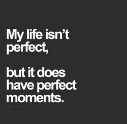 My life isn't 