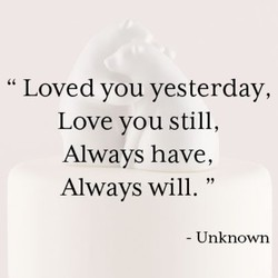 Loved you yesterday, 