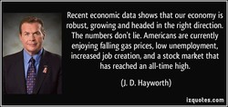 Recent economic data shows that our economy is 