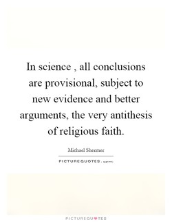 In science , all conclusions 