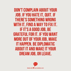 DON'T COMPLAIN ABOUT YOUR 
