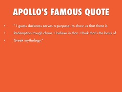 APOLLO'S FAMOUS QUOTE 
