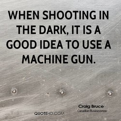 WHEN SHOOTING IN 