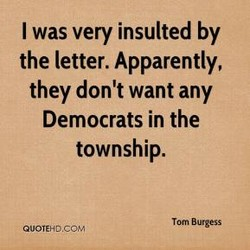 I was very insulted by 