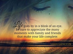 goes by in a blink of an eye. 