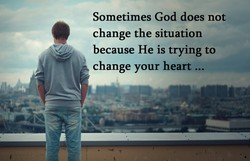 Sometimes God does not 