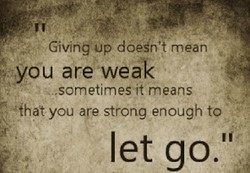 Giving'up doeén't mean 
