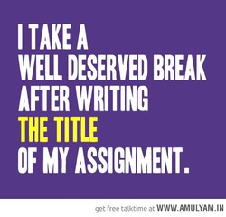 I TAKE A 