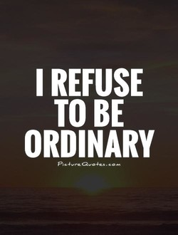 I REFUSE 