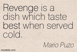 Revenge is a 