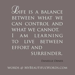IFE IS A BALANCE 