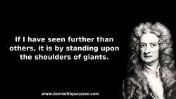 If I have seen further than 