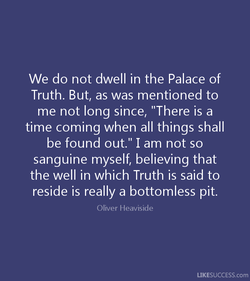 We do not dwell in the Palace of 