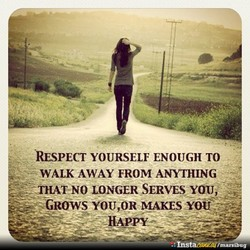 RESPECT YOURSELF ENOUGH TO 