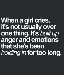 When a girl cries, 
