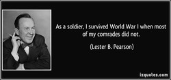 As a soldier, I survived World War I when most 