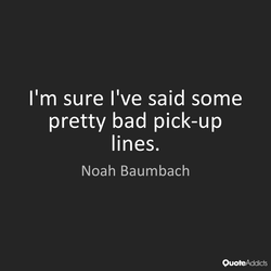 I'm sure I've said some 