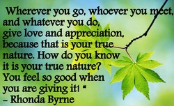 Wherever you go, whoever you 