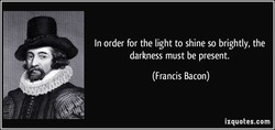 In order for the light to shine so brightly, the 
