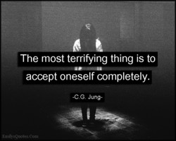 The most terrifying thing is to 