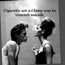 Cigarette are a Classy way to 