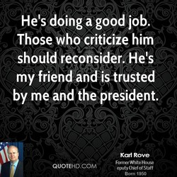 He's doing a good job. 