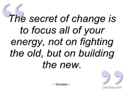 'frt/e secret of change is 
