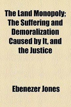 The Land Monopoly;